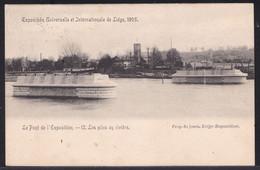 LIEGE EXPOSITION 1905 - Le Pont De L'exposition - 12 - Les Piles En Rivière - Voyagée 1905 - Luik