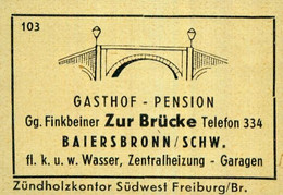 1 Altes Gasthausetikett, Gasthof - Pension Zur Brücke, Gg. Finkenbeiner, Baiersbronn/Schw. #1019 - Matchbox Labels