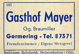 1 Altes Gasthausetikett, Gasthof Mayer, Gg. Braumiller, Germering #1020 - Matchbox Labels