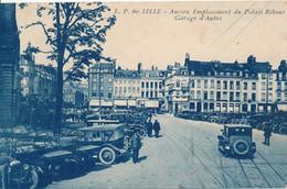 LILLE LP 60 Ancien Emplacement Du Palais Rihour Garage D'autos TBE - Lille