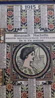 Almanach 1915 Hachette - Books, Magazines, Comics
