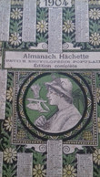 Almanach 1904 Hachette - Books, Magazines, Comics