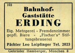1 Altes Gasthausetikett, Bahnhof–Gaststätte Erding, Pächter Leo Loipfinger #1022 - Matchbox Labels