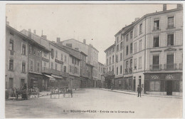 Bourg De Peage ENTREE DE LA GRANDE RUE - Sin Clasificación