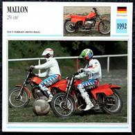 Collection Fiches ATLAS - MOTO - MALLON 250 Cm3 - Moto Ball - 1992 - Other