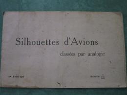 SILHOUETTES D'AVIONS Classées Par Analogie - Echelle 1/200ème (32 Pages Illustrées) - 1914-18
