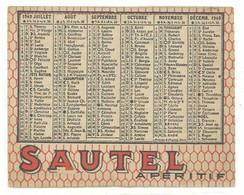 Calendrier Recto-verso Sautel Apéritif ( Mazan ), 1949 - Calendari
