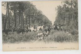 LES SPORTS - CHASSES A COURRE Du Sud Ouest , Le Rendez-Vous - Chasse