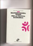 """Bruno Jossa/Marco Musella """"MACROECONOMIA: TEORIE PER LA POLITICA ECONOMICA"""" Pagg. 810 NUOVO - Rechten En Economie"""