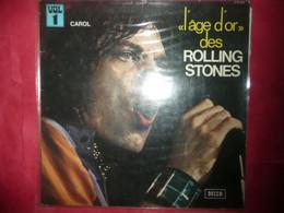 LP33 N°6130 - L' AGE D' OR DES ROLLING STONES -  VOL.1 - 278009 - VENDU EN ETAT. TOURNE BIEN JE SAIS PAS ? - Rock
