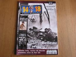 14 18 Le Magazine De La Grande Guerre N° 22 Dardanelles Bataille Bois Belleau Gendarmerie Déserteurs Artisanat Tranchée - Guerra 1914-18
