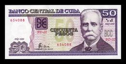 Cuba 50 Pesos Calixto García Iñiguez 2002 Pick 123a SC UNC - Cuba