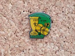 PINS PETANQUE CHAMPIONNAT DE COTE D'OR 92 MONTBARD - Bocce