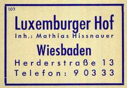 1 Altes Gasthausetikett, Luxemburger Hof, Inh.: Mathias Hissnauer, Wiesbaden, Herderstraße 13 #1024 - Matchbox Labels