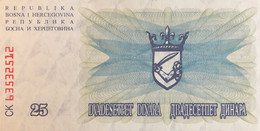 Bosnia 25 Dinara, P-11 (1.7.1992) - UNC - Bosnia Erzegovina