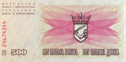Bosnia 500 Dinara, P-14 (1.7.1992) - UNC - Bosnia Erzegovina