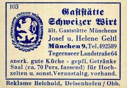 1 Altes Gasthausetikett, Gaststätte Schweizer Wirt, Josef U. Helene Geltl, München 9, Tegernseer Landstraße 64 #1025 - Matchbox Labels