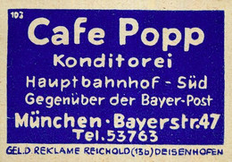 1 Altes Gasthausetikett, Konditorei Cafe Popp, München, Bayerstr. 47 #1027 - Matchbox Labels