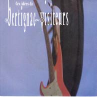 """LOUIS BERTIGNAC & LES VISITEURS """" CES IDEES-LA - LES BETES"""" DISQUE VINYL 45 TOURS - Vinylplaten"""