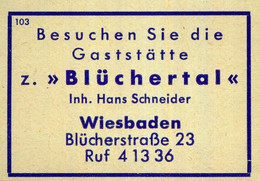 """1 Altes Gasthausetikett, Gaststätte Z. """"Büchertal"""", Inh. Hans Schneider, Wiesbaden, Blücherstraße 23 #1029 - Matchbox Labels"""