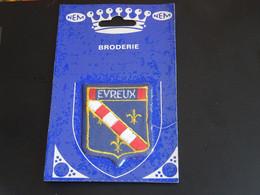 Blason écusson Tissu Feutrine Evreux (Eure) Wappen Coat Arms Escudo Stemma - Patches