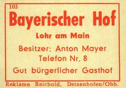 1 Altes Gasthausetikett, Bayerischer Hof, Besitzer: Anton Mayer, Lohr Am Main #1030 - Matchbox Labels