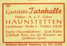 1 Altes Gasthausetikett, Gaststätte Turnhalle, Pächter: A. U. F. Gahse, Haunstetten, Landsberger Straße 3 #1032 - Matchbox Labels
