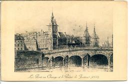 75001 PARIS - Le Pont Au Change Et Le Palais De Justice, D'après Une Jolie Gravure De 1852 - District 01