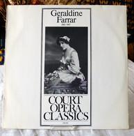 Geraldine Farrar : Court Opéra Classics - Opera / Operette