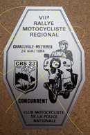 Petite Plaque CLUB MOTOCYCLISTE CRS 23..VIIe RALLYE MOTOCYCLISTE REGIONAL CHARLEVILLE-MEZIERES 1984 - Rally-affiches