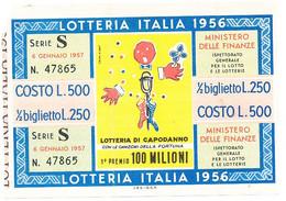 1956 LOTTERIA ITALIA 1956 BIGLIETTO - Lottery Tickets