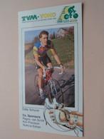 EDDY SCHURER ( TVM - YOKO Cycle Racing Team 1990 ) Wielrenner / Coureur ( Form. 20,5 X 11 Cm ) ! - Cycling