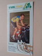 PATRICK BOL ( TVM - YOKO Cycle Racing Team 1990 ) Wielrenner / Coureur ( Form. 20,5 X 11 Cm ) ! - Cycling