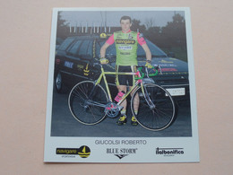 GIUCOLSI ROBERTO ( NAVIGARE * BLUE STORM * ITALBONIFICA ) Carte Format 10,5 X 11,5 Cm. ( Blanco Rug ) ! - Radsport