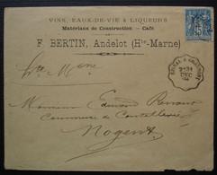 Andelot 1894 (Haute Marne) F. Bertin Vins Eaux De Vie Liqueurs Convoyeur Epinal à Chaumont, Pour Nogent - Marcofilia (sobres)