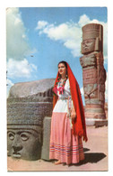 MEXICO - Ruinas Of Tula - Young Lady In National Costume - Messico