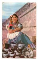 MEXICO - Vendedora De Loza - Young Lady In National Costume - Messico