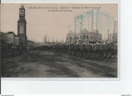 Casablanca- Défilé Du 1erBataillon De Réserve Formé Par Les Mobilisés De Casablanca - Casablanca