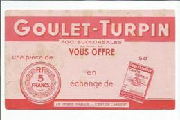 BUVARD  ANCIEN @@ GOULET TURPIN Piece 5 Francs CARTE RABAIS - Bank En Verzekering