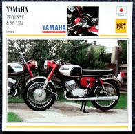 Collection Fiches ATLAS - MOTO - YAMAHA 250 YDS 5 E & 305 YM 2 - 1967 - Autres
