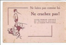 BUVARD  ANCIEN @@ Caisse Primaire De La Securite Sociale @@ NE CRACHEZ PAS ! @@ Enfant Crache - Bank En Verzekering