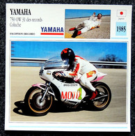 Collection Fiches ATLAS - MOTO - YAMAHA 750 OW 31 Des Records - COLUCHE - 1985 - Autres