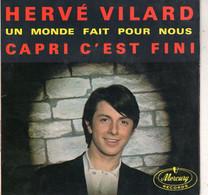 Disque - Hervé Vilard - Capri C'est Fini - Mercury 152.037 MCE - France 1965 - Disco, Pop