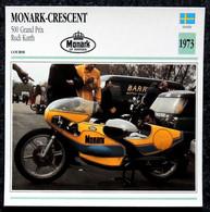Collection Fiches ATLAS - MOTO - MONARK-CRESCENT 500 Grand Prix - Rudi KURTH - 1973 - Autres