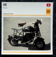 Collection Fiches ATLAS - MOTO - AMI 100 Cm3 - Scooter - 1951 - Autres