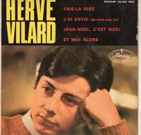 Disque - Hervé Vilard -  Fais-la Rire - J'ai Envie (de Vivre Avec Toi) - Mercury 152.042 MCE - France 1965 - Disco, Pop