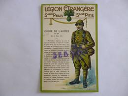 Légion Etrangère.  Sans Peur Et Sans Pitié. Ordre De L'Armée N° 809 Du 15 Mai 1917.  L.D. Neuilly - Sonstige