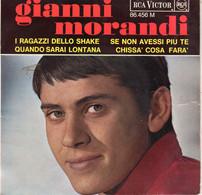 Disque - Gianni Morandi - Se Non Avessi Più Te / I Ragazzi Dello Shake- RCA-Victor 45 - 86456 - France 1965 - Rock