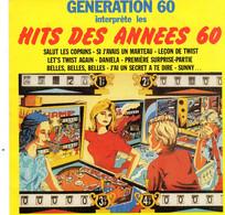 Disque - Génération 60 Interpréte Les Hits Des Années 60 - CBS A1908 - France 1981 - Rock