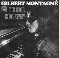 Disque - Gilbert Montagné - The Fool - CBS 7315 - France 1971 - Disco, Pop